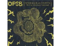 OPSB(WHEELS ON DENPA)/REMIX BY YOUSUKE NAKANO [Remixes included]
